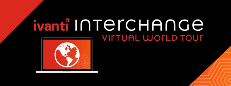 Ivanti Interchange Virtual World Tour
