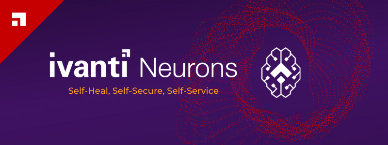 Ivanti Neurons Self-Securing