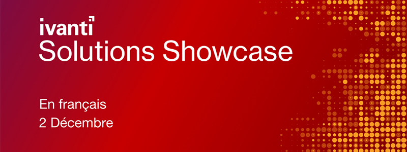 Ivanti Solutions Showcase
