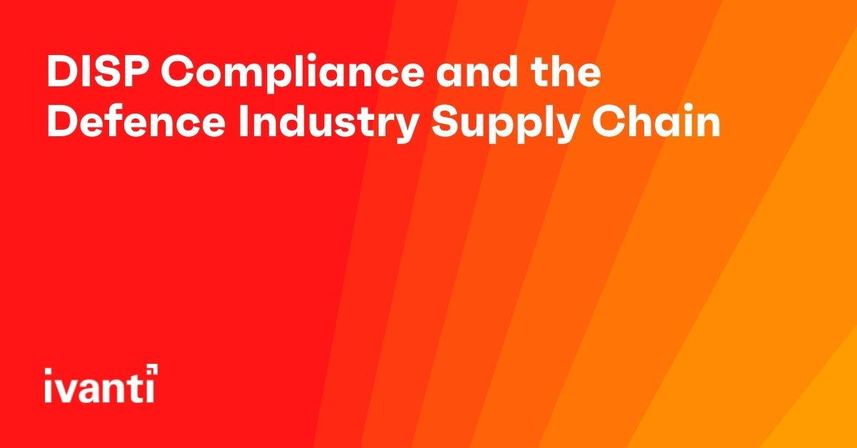 DISP Compliance and the Defence Industry Supply Chain